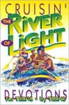 Cruisin' The River Of Light: Devotions By Teens For Teens - Concordia Publishing House