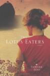 The Lotus Eaters: A Novel (Reading Group Gold) - Tatjana Soli