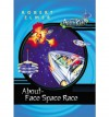 About-Face Space Race - Robert Elmer