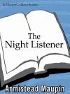 The Night Listener - Armistead Maupin