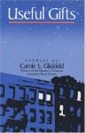 Useful Gifts - Carole L. Glickfeld