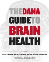 The Dana Guide to Brain Health - The Dana Press, Flint Beal, Floyd Bloom, David Kupfer, William Safire