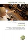 Farscape - Agnes F. Vandome, John McBrewster, Sam B Miller II