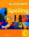 Searchlights for Spelling Year 4 Pupil's Book - Cambridge University Press, Pie Corbett