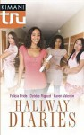 Hallway Diaries: How to Be DownDouble ACTThe Summer She Learned to Dance - Felicia Pride