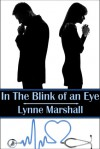 In the Blink of an Eye - Lynne Marshall