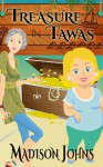 Treasure in Tawas, An Agnes Barton Senior Sleuths/Cozy Mystery - Madison Johns