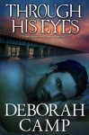 Through His Eyes (Mind's Eye) - Deborah Camp