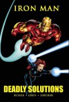 Iron Man: Deadly Solutions (Marvel Premiere Classic) - Kurt Busiek, Richard Howell, Sean Chen, Patrick Zircher