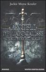 Angeli dell'Apocalisse, Tra il bene e il male - Jackie Morse Kessler, Silvia D'Ovidio, Sandro Ristori