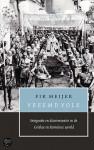 Vreemd volk: integratie en discriminatie in de Griekse en Romeinse wereld - Fik Meijer