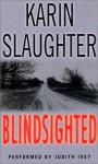 Blindsighted - Judith Ivey, Karin Slaughter