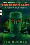 The Iron Giant - Ted Hughes, Andrew Davidson