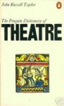 Dictionary of the Theatre, The Penguin - John Russell Taylor