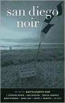 San Diego Noir - Maryelizabeth Hart
