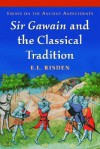 Sir Gawain and the Classical Tradition: Essays on the Ancient Antecedents - Edward L. Risden