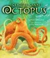 Gentle Giant Octopus - Karen Wallace, Mike Bostock