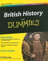 British History For Dummies Illustrated Edition (For Dummies (History, Biography & Politics)) - Sean Lang