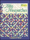 Nifty Ninepatches - Carolann M. Palmer, Liz McGehee, Stephanie Benson