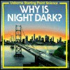 Why is Night Dark? - Sophy Tahta, Susan Mayes