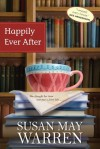 Happily Ever After (Deep Haven) - Susan May Warren