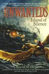 Island Of Silence (Turtleback School & Library Binding Edition) (The Unwanteds) - Lisa McMann
