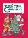 Firefighter's Night Before Christmas, A - Sue Carabine