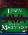 Learn Java(TM) on the Macintosh - Barry Boone, Dave Mark