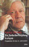 Die Selbstbehauptung Europas: Perspektiven für das 21. Jahrhundert - Helmut Schmidt