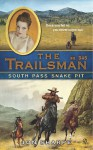 South Pass Snakepit (The Trailsman, #345) - Jon Sharpe