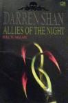 Allies of the Night: Sekutu Malam - Darren Shan