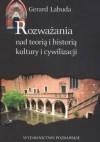 Rozważania nad teorią i historią kultury i cywilizacji - Gerard Labuda