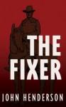 The Fixer - John Henderson