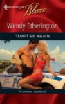 Tempt Me Again - Wendy Etherington