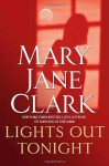 Lights Out Tonight (Audio) - Mary Jane Clark