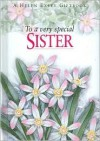 To a Very Special Sister - Pam Brown