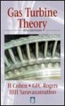 Gas Turbine Theory - Henry Cohen, G.F.C. Rogers, H.I.H. Saravanamuttoo