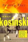 Passion Play - Jerzy Kosiński