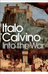 Into the War - Italo Calvino, Martin McLaughlin