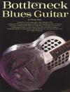 Bottleneck Blues Guitar (Guitar Books) - Woody Mann
