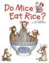 Do Mice Eat Rice? - Al Wight, Roger Clarke