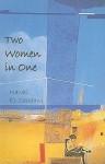 Two Women in One - Nawal El Saadawi, Nawal El-Saadawi