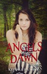 ANGELS DAWN - Komali da Silva, Lindsay Hopper, Kari Ayasha, Mandy Hollis