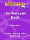 Shmoop Literature Guide: The Graveyard Book - Shmoop