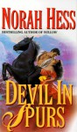 Devil in Spurs - Norah Hess