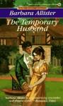 The Temporary Husband - Barbara Allister