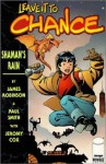 Leave It To Chance Vol. 1: Shaman's Rain - James Robinson, Paul Smith