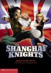 Shanghai Knights Novelization - Ellen Miles
