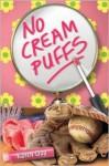 No Cream Puffs - Karen Day
