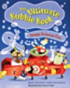 The Ultimate Bubble Book: Soapy Science Fun - Shar Levine, Leslie Johnstone